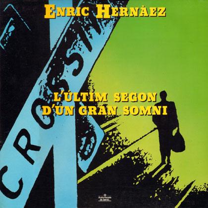L'últim segon d'un gran somni (Enric Hernàez)