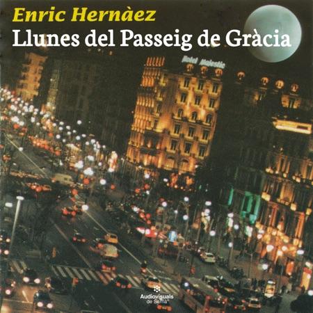 Llunes del Passeig de Gràcia (Enric Hernàez)