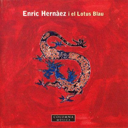 Enric Hernàez i el Lotus Blau (Enric Hernàez)