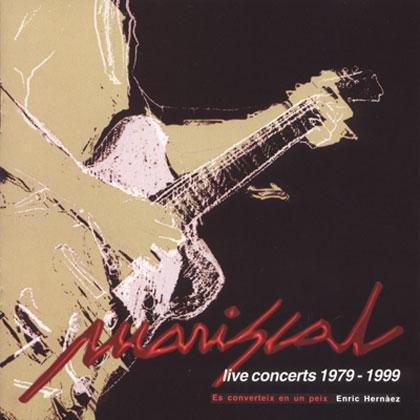 Mariskal live concerts 1979-1999 (Obra col·lectiva)