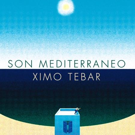 Son Mediterráneo (Ximo Tébar)