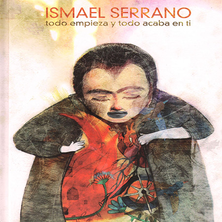 Todo empieza y todo acaba en ti (Ismael Serrano) [2012]