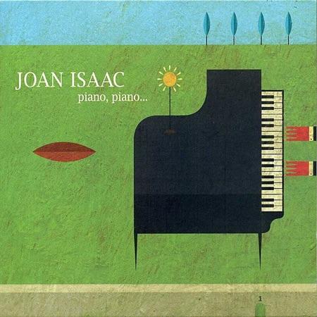 Piano, piano… (Joan Isaac) [2012]