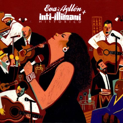 Eva Ayllón + Inti-Illimani Histórico (Eva Ayllón - Inti-Illimani Histórico) [2012]