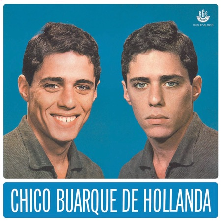 Chico Buarque de Hollanda (Chico Buarque) [1966]