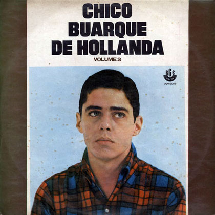 Chico Buarque de Hollanda - Vol.3 (Chico Buarque) [1968]