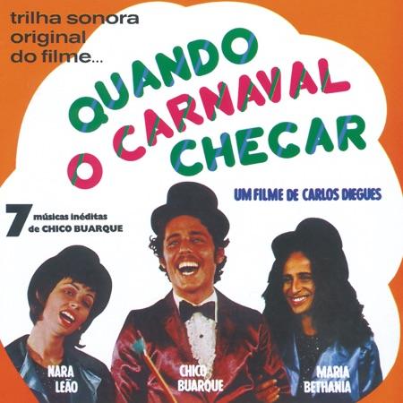 Quando o carnaval chegar (Chico Buarque - Nara Leão - Maria Bethânia)