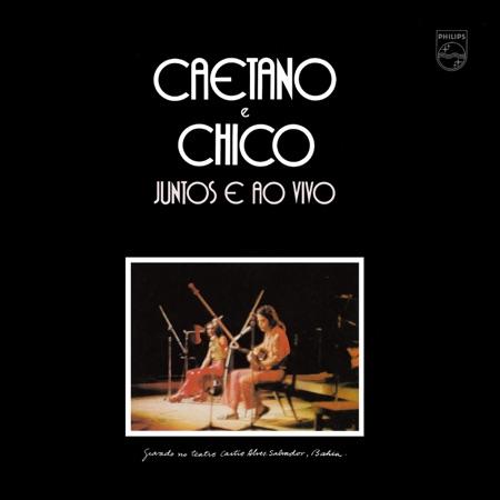 Caetano e Chico juntos e ao vivo (Caetano Veloso e Chico Buarque)