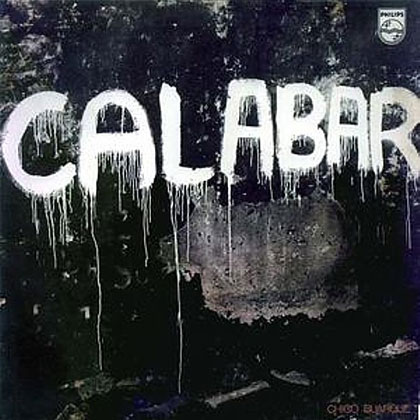 Calabar (Chico canta) (Chico Buarque) [1973]