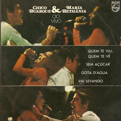 Chico Buarque & Maria Bethânia ao vivo (Chico Buarque) [1975]