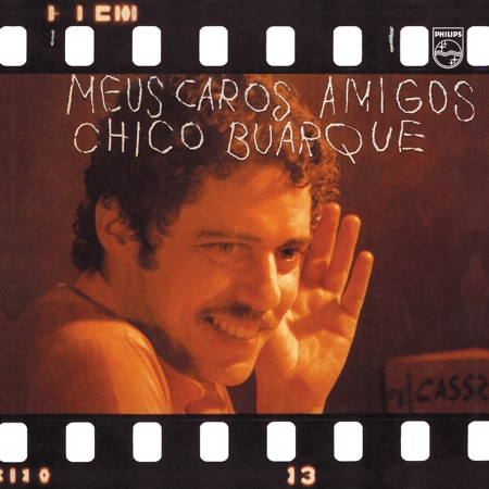 Meus caros amigos (Chico Buarque)