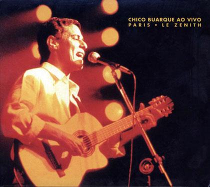 Chico Buarque ao vivo Paris Le Zenith (Chico Buarque) [1990]