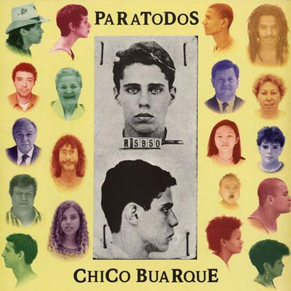 Paratodos (Chico Buarque) [1993]