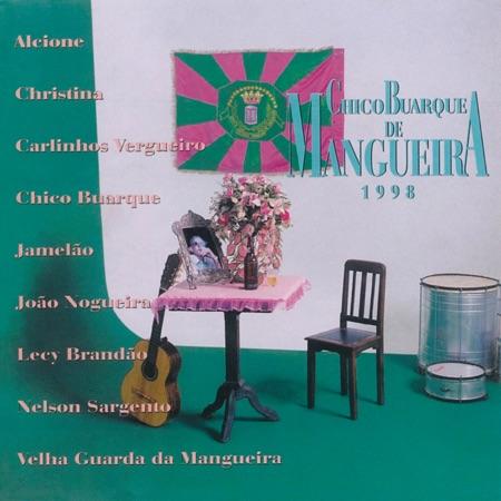 Chico Buarque de Mangueira (Criação Coletiva) [1997]