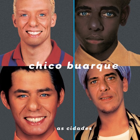 As cidades (Chico Buarque) [1998]