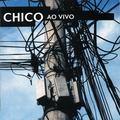 Chico ao Vivo (Chico Buarque) [1999]