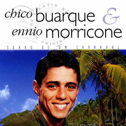 Sonho de um carnaval (Chico Buarque - Ennio Morricone) [1970]