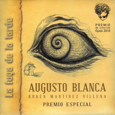 La fuga de la tarde (Augusto Blanca) [2012]