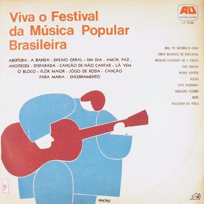 Viva o Festival da Música Popular Brasileira (Criação Coletiva)