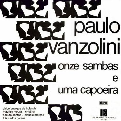 Paulo Vanzolini. Onze sambas e uma capoeira (Criação Coletiva) [1967]