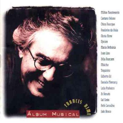 Francis Hime. Álbum musical (Criação Coletiva) [1997]