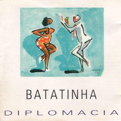 Diplomacia - Batatinha (Criação Coletiva)