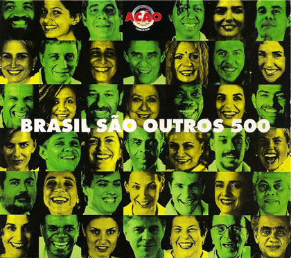 Brasil são outros quinhentos (Criação Coletiva)