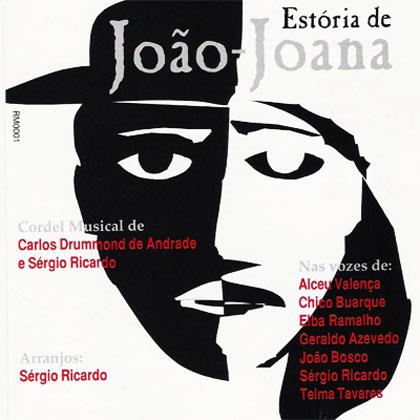 Estória de João-Joana (Criação Coletiva)