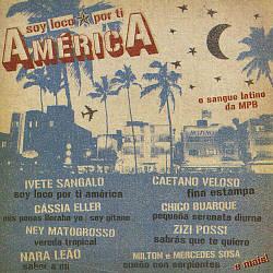 Soy loco por ti América: o sangue latino da MPB (Criação Coletiva)