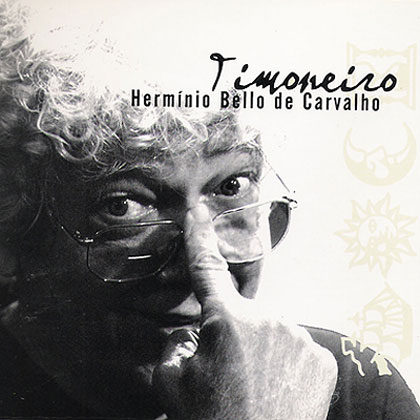 Timoneiro - Hermínio Bello de Carvalho (Criação Coletiva)