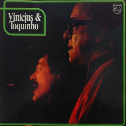 Vinicius & Toquinho (Vinícius de Moraes - Toquinho) [1974]