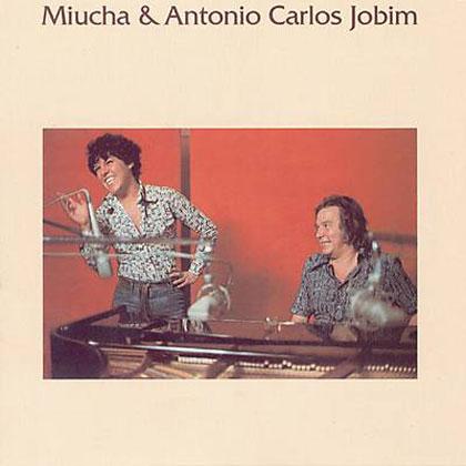 Miúcha e Antonio Carlos Jobim (Miúcha - Antonio Carlos Jobim) [1977]
