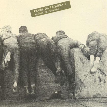 Clube da esquina 2 (Milton Nascimento) [1978]