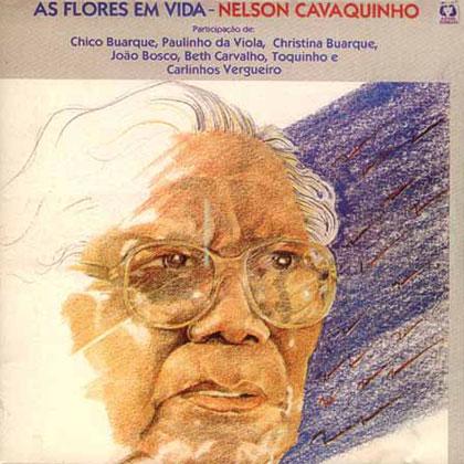 As flores em vida (Nelson Cavaquinho) [1985]