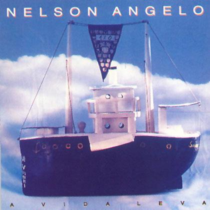 A vida leva (Nelson Angelo)