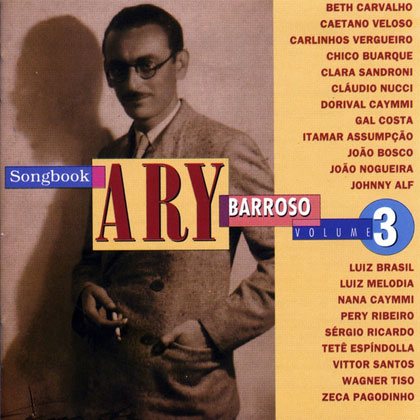 Songbook Ary Barroso Volume 3 (Ary Barroso) [1994]