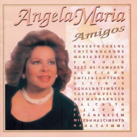 Amigos (Angela Maria) [1996]