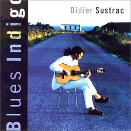 Blues Indigo (Didier Sustrac)