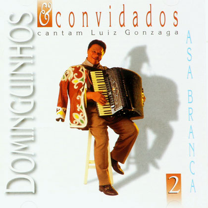 Dominguinhos e convidados cantam Luiz Gonzaga CD 2 (Dominguinhos) [1997]