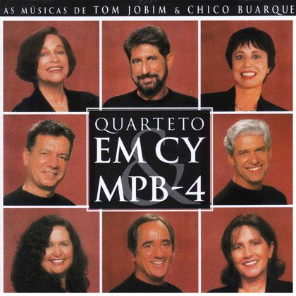 As músicas de Tom Jobim e Chico Buarque (Quarteto em Cy e MPB-4)
