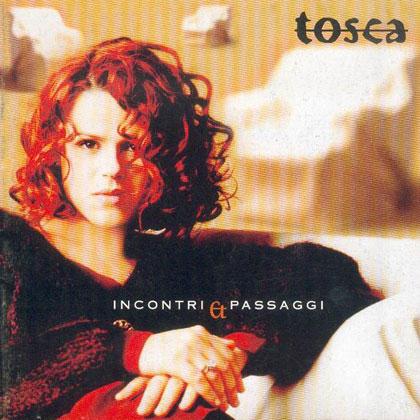Incontri e passaggi (Tosca) [1997]