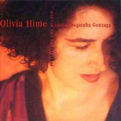 Serenata de uma mulher. Olívia Hime canta Chiquinha Gonzaga (Olívia Hime) [1998]
