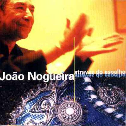 Através do espelho (João Nogueira) [2000]