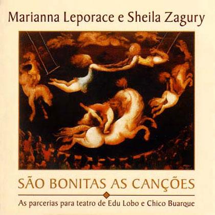 São bonitas as canções (Marianna Leporace e Sheila Zagury)