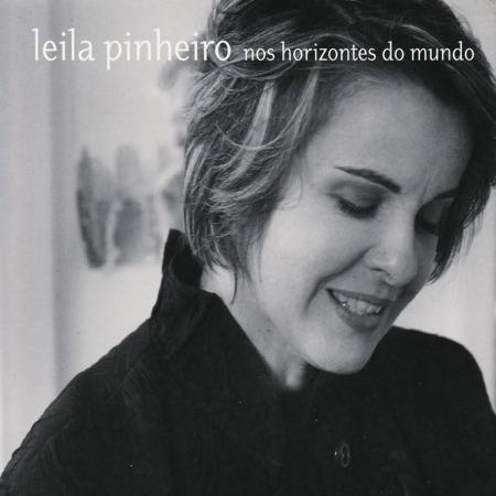 Nos horizontes do mundo (Leila Pinheiro)