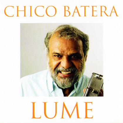 Lume (Chico Batera) [2006]