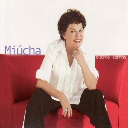 Outros sonhos (Miúcha) [2007]
