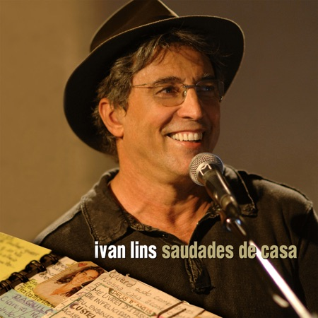 Saudades de casa (Ivan Lins) [2007]