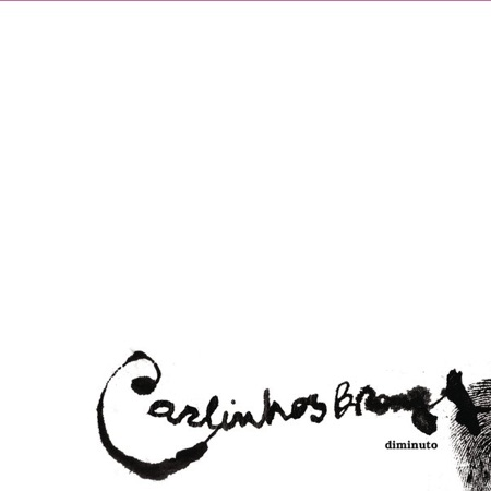 Diminuto (Carlinhos Brown) [2011]