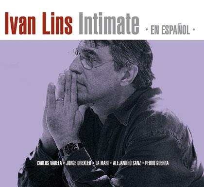 Intimate en español (Ivan Lins) [2012]